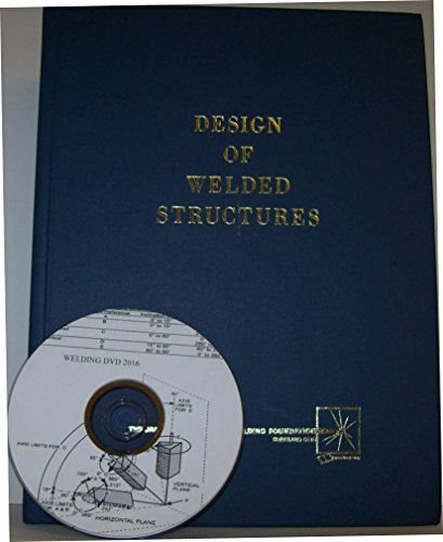 Design of Welded Structures: Omer W. Blodgett