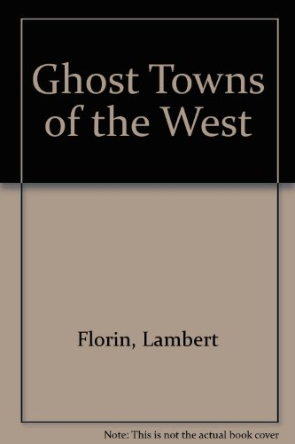 9789998543836: Ghost Towns of the West