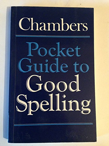 9789998586000: Chambers Pocket Guide to Good Spelling
