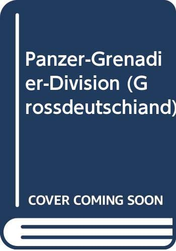 9789998660953: Panzer Grenadier Division Grossdeutschland - A Pictorial History with Text & Maps - Specials series (6009)