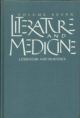 9789998882812: Literature and Bioethics (Literature and Medicine, Vol 7)