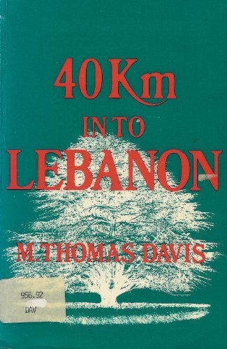 9789998897199: 40Km into Lebanon: Israel's 1982 Invasion (National Security Affairs Monograph)