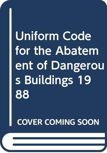 9789998942882: Uniform Code for the Abatement of Dangerous Buildings 1988