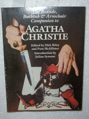 9789998956940: Bedside, Bathtub and Armchair Companion to Agatha Christie