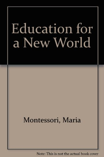 9789998961722: Education for a New World