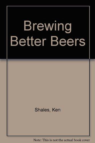 9789998972797: Brewing Better Beers