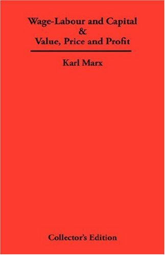 Wage-Labour and Capital & Value, Price and Profit (9789998995024) by Karl Marx