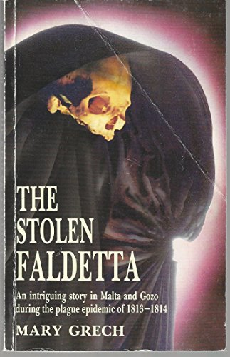 The stolen Faldetta: An intriguing story in: Grech, Mary