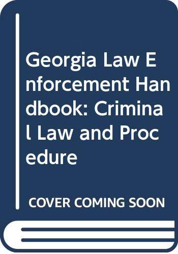 9789999001991: Georgia Law Enforcement Handbook: Criminal Law and Procedure