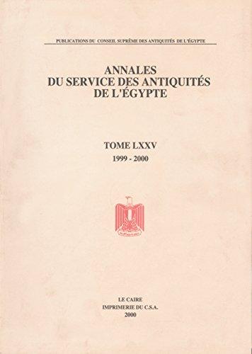 9789999007924: Annales Du Service Des Antiquites de L'Egypte, Volume LXXV