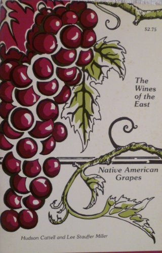 9789999043250: Native American Grapes (Wines of the East)