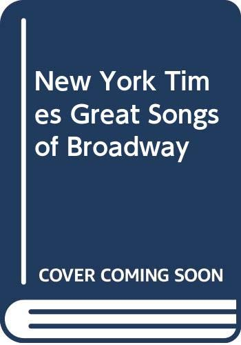 New York Times Great Songs of Broadway: Alan Jay Lerner