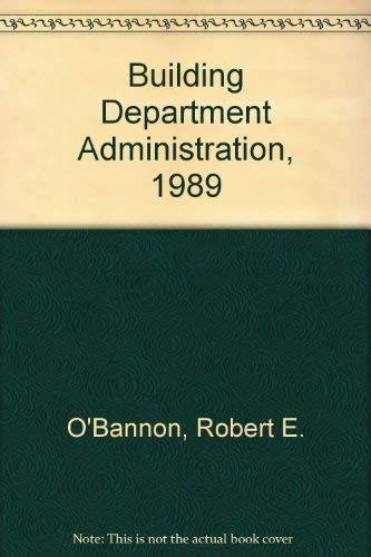 Building Department Administration, 1989: Robert E. O'Bannon