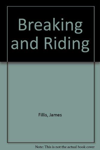 9789999097642: Breaking and Riding