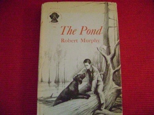 The Pond: Robert Murphy