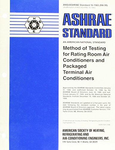 9789999103558: Method of Testing for Rating Room Air Conditioners and Packaged Terminal Air Conditioners (ANSI/ASHRAE Standard 16-1983 (RA 99)) Reaffirmation of ANSI/ASHRAE 16-1983