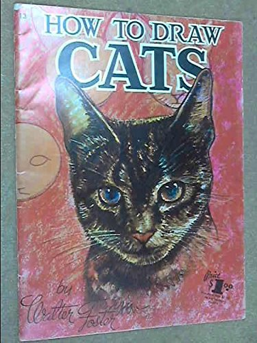 9789999138284: How to Draw Cats (Walter Foster Art Books 13)
