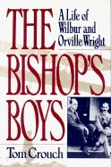 9789999211048: The Bishop's Boys: A Life of Wilbur and Orville Wright