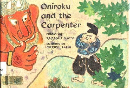 9789999227346: Oniroku and the Carpenter