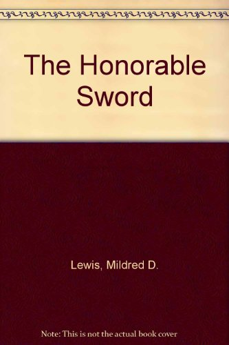 9789999228459: The Honorable Sword