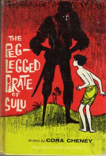 The Peg-Legged Pirate of Sulu (9789999237277) by Cora Cheney