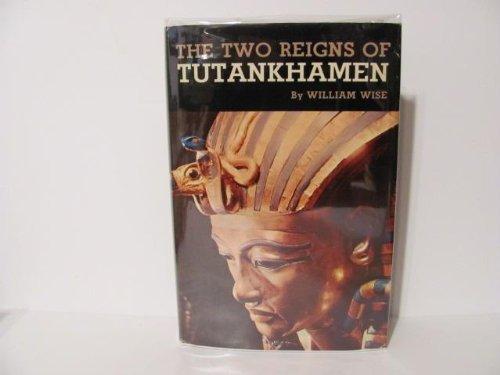 9789999364294: The Two Reigns of Tutankhamen