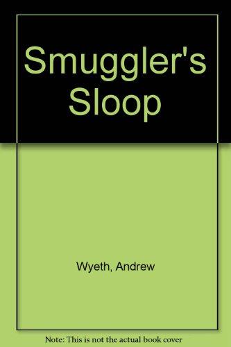 Smuggler's Sloop: Wyeth, Andrew