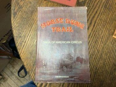Horse Dung Trail: Saga of American Circus/Book: Joe McKennon