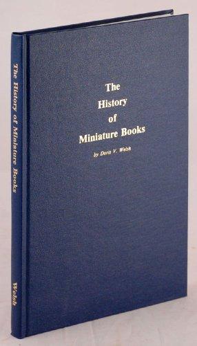 History of Miniature Books.: Welsh Doris W.
