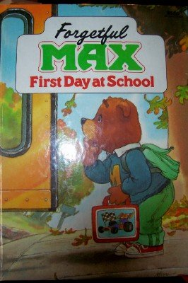 9789999395755: Forgetful Max First Day at School