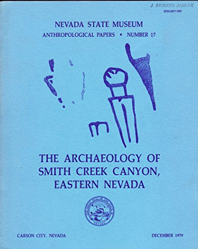 9789999473873: Archaeology of Smith Creek Canyon, Eastern Nevada