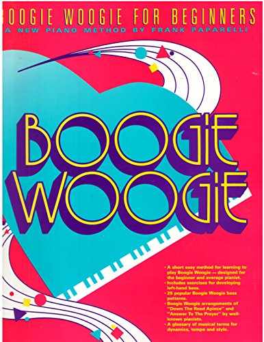 9789999536905: Boogie Woogie for Beginners: A New Piano Method