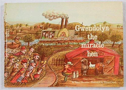 Gwendolyn the Miracle Hen: Nancy Sherman, Edward