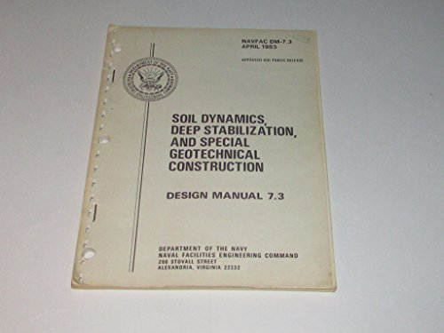 9789999539586: Navfac Dm 7 3 Soil Dynamics, Deep Stabilization and Special Geotechnical Construction