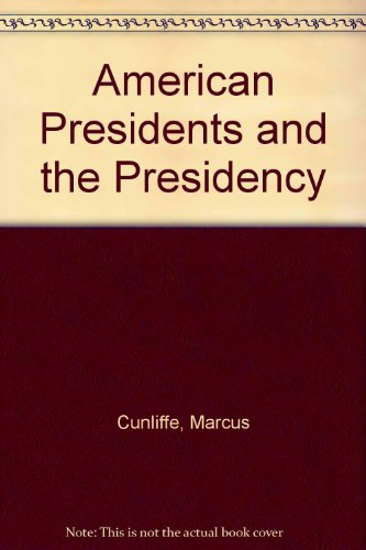 9789999600057: American Presidents and the Presidency