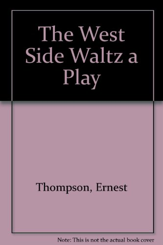 9789999700900: The West Side Waltz a Play
