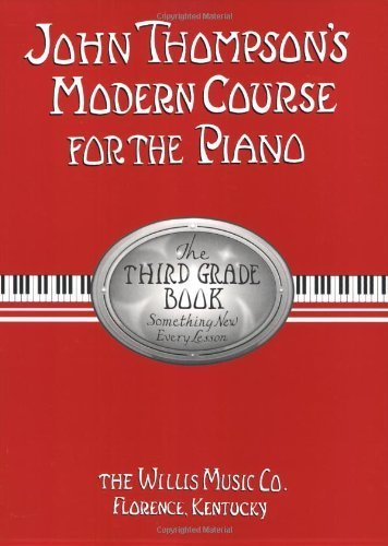 9789999739436: John Thompson's Modern Course for the Piano/First Grade Book
