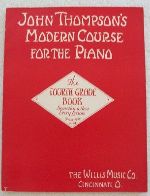 9789999739528: John Thompson's Modern Course for the Piano/Fourth