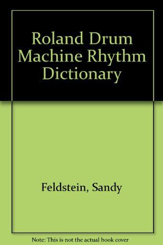 9789999750189: Roland Drum Machine Rhythm Dictionary
