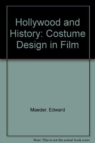 9789999755290: Hollywood and History: Costume Design in Film