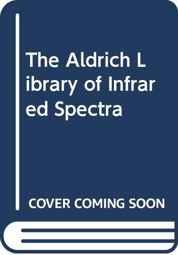 9789999780025: The Aldrich Library of Infrared Spectra