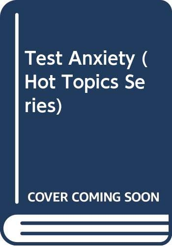 Test Anxiety (Hot Topics Series)