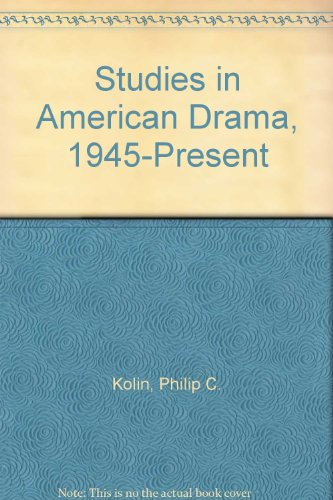 9789999836685: Studies in American Drama, 1945-Present