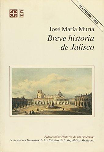 9789999903431: BREVE HISTORIA DE JALISCO