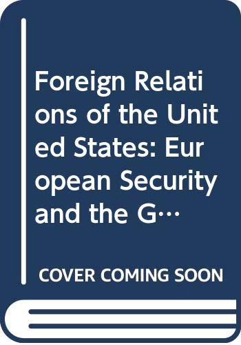 9789999958691: Foreign Relations of the United States 1951. Volume III: European Security and the German Question. IN TWO PARTS