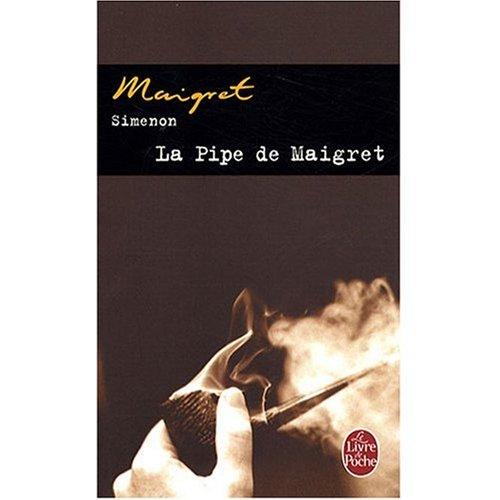 9789999961769: Le Pipe De Maigre Et Maigret Se Fache (French Edition)