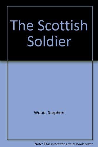 9789999967280: The Scottish Soldier