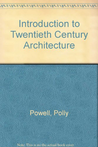 9789999989770: Introduction to Twentieth Century Architecture