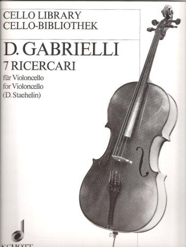 7 Ricercari : für Violoncello: Domenico Gabrielli