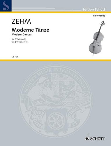 Moderne Tänze : für 2 VioloncelliPartitur: Friedrich Zehm